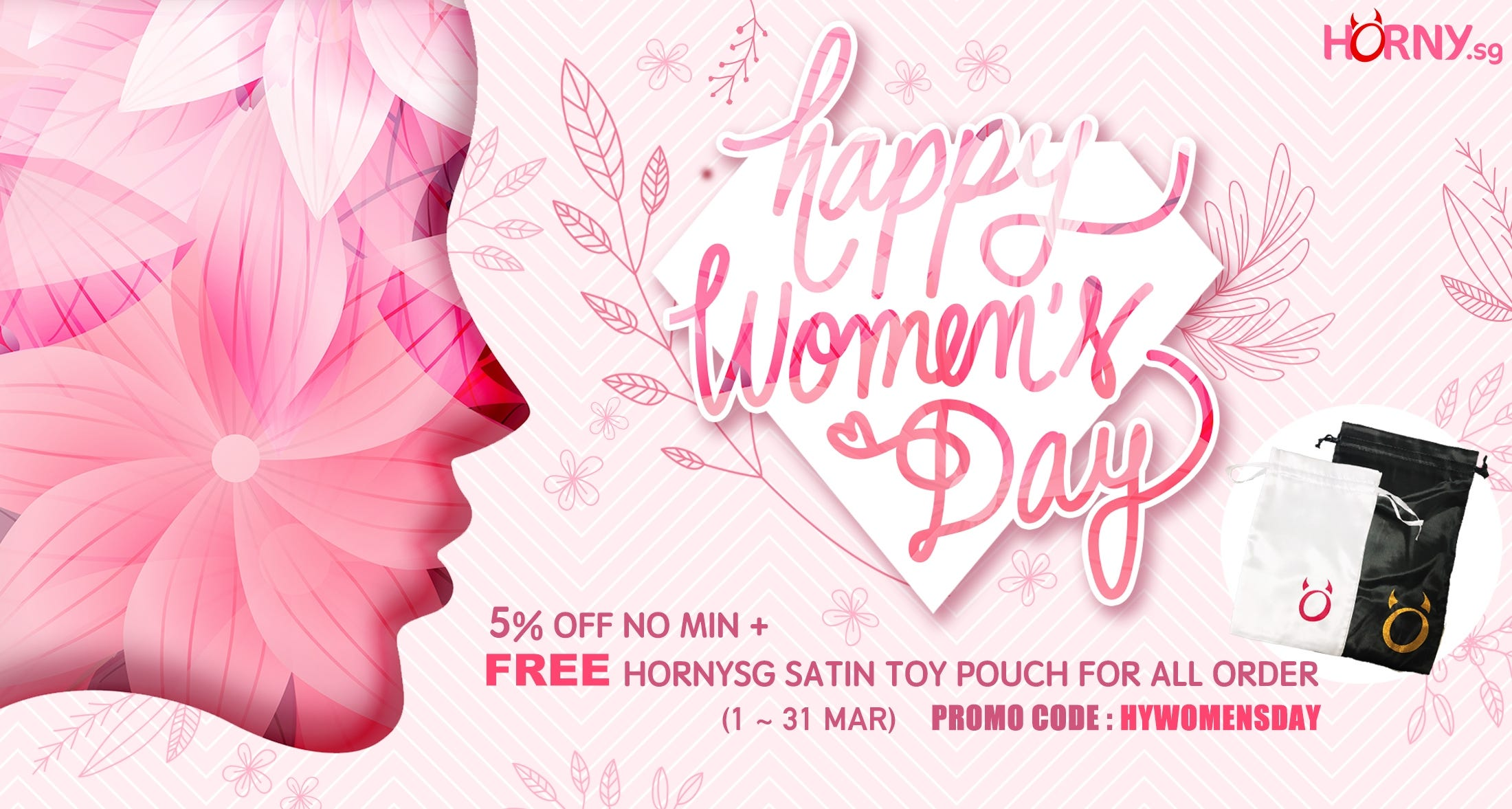Free Satin Pouch For Women's Day Month !